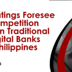 Fitch Ratings on traditional and digital banks in the Philippines